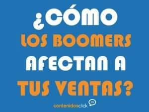 ¿Qué son los Baby Boomers y cómo afectan a tus ventas?