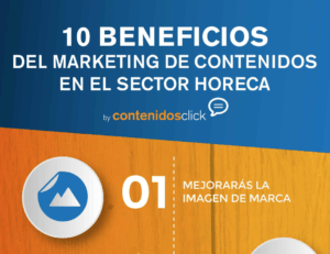 beneficios del marketing de contenidos en el sector horeca